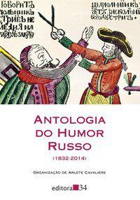 ANTOLOGIA DO HUMOR RUSSO (1832-2014) -