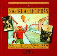 NAS RUAS DO BRÁS - VARELLA, DRAUZIO
