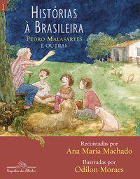 HISTÓRIAS À BRASILEIRA, VOL. 2 - MACHADO, ANA MARIA