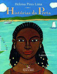 HISTÓRIAS DA PRETA - LIMA, HELOISA PIRES