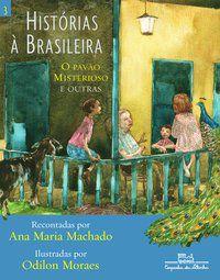 HISTÓRIAS À BRASILEIRA, VOL. 3 - MACHADO, ANA MARIA