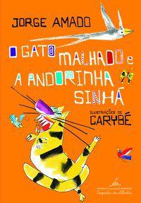O GATO MALHADO E A ANDORINHA SINHÁ - AMADO, JORGE