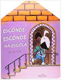 ESCONDE-ESCONDE NA ESCOLA - BIELINSKY, CLAUDIA
