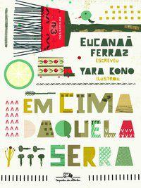 EM CIMA DAQUELA SERRA - FERRAZ, EUCANAÃ