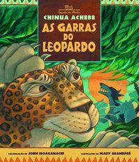 AS GARRAS DO LEOPARDO - ACHEBE, CHINUA