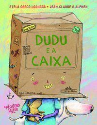 DUDU E A CAIXA - LODUCCA, STELA