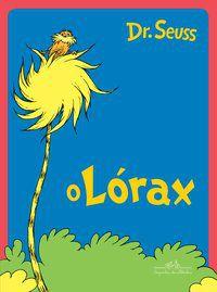 O LÓRAX - SEUSS, DR