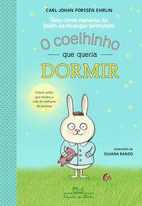 O COELHINHO QUE QUERIA DORMIR - EHRLIN, CARL-JOHAN FORSSÉN