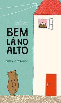 BEM LÁ NO ALTO - STRAßER, SUSANNE