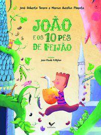 JOÃO E OS 10 PÉS DE FEIJÃO - TORERO, JOSÉ ROBERTO