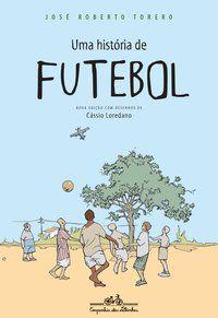 UMA HISTÓRIA DE FUTEBOL - TORERO, JOSÉ ROBERTO