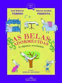 AS BELAS ADORMECIDAS (E ALGUMAS ACORDADAS) - TORERO, JOSÉ ROBERTO