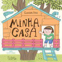 MINHA CASA - KAZ, LORENA