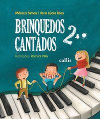 BRINQUEDOS CANTADOS 2 - DIAS, VERA LÚCIA