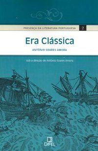 ERA CLÁSSICA ( VOL. 2) - AMORA, ANTONIO SOARES