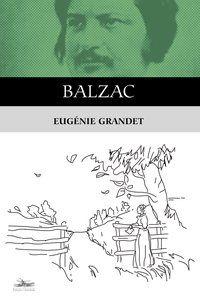 EUGÉNIE GRANDET - BALZAC, HONORÉ DE