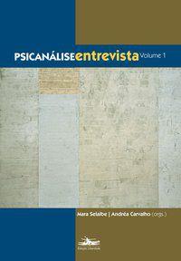 PSICANÁLISE ENTREVISTA - VOLUME 1 - VÁRIOS AUTORES