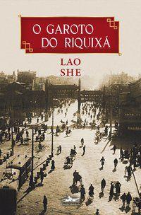O GAROTO DO RIQUIXÁ - SHE, LAO