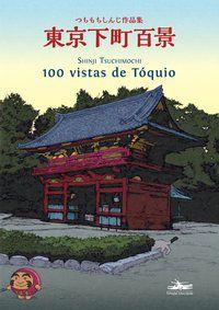 100 VISTAS DE TÓQUIO - TSUCHIMOCHI, SHINJI
