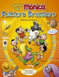 TURMA DA MÔNICA FOLCLORE BRASILEIRO - SOUSA, MAURICIO DE