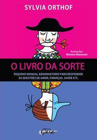 O LIVRO DA SORTE - ORTHOF, SYLVIA