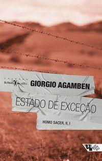 ESTADO DE EXCEÇÃO - AGAMBEN, GIORGIO
