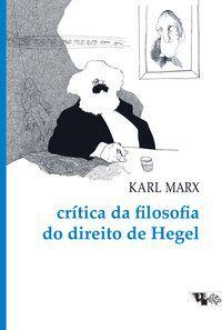 CRÍTICA DA FILOSOFIA DO DIREITO DE HEGEL - MARX, KARL