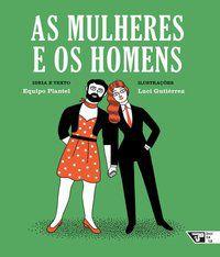 AS MULHERES E OS HOMENS - EQUIPO PLANTEL