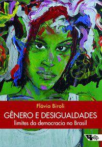 GÊNERO E DESIGUALDADES - BIROLI, FLÁVIA