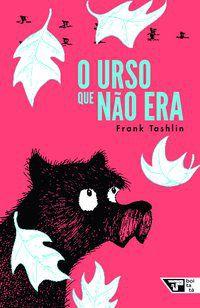 O URSO QUE NÃO ERA - TSAHLIN, FRANK