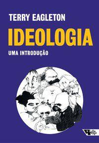 IDEOLOGIA - EAGLETON, TERRY;