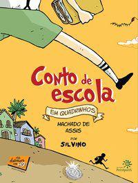 CONTO DE ESCOLA EM QUADRINHOS - ASSIS, MACHADO DE