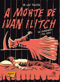 A MORTE DE IVAN ILITCH EM QUADRINHOS - TOLSTOI, LIVE
