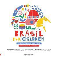 BRASIL FOR CHILDREN - MARQUES, ESTÊVÃO