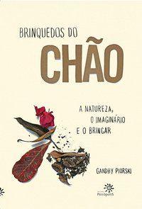 BRINQUEDOS DO CHÃO - PIORSKI, GANDHY