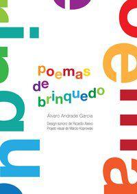 POEMAS DE BRINQUEDO - GARCIA, ALVARO ANDRADE