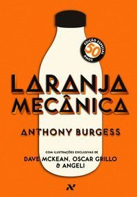 LARANJA MECÂNICA - BURGESS, ANTHONY