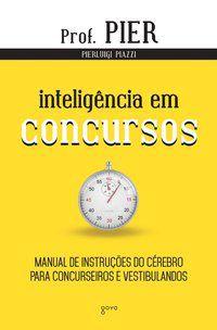 INTELIGÊNCIA EM CONCURSOS - VOL. 4 - PIAZZI, PIERLUIGI