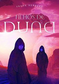 FILHOS DE DUNA - VOL. 3 - HERBERT, FRANK