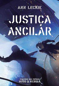 JUSTIÇA ANCILAR - LECKIE, ANN