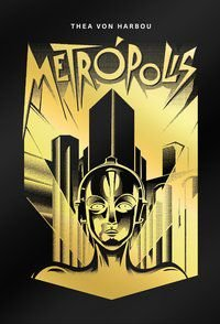 METRÓPOLIS - VON HARBOU, THEA