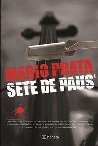 SETE DE PAUS - PRATA, MÁRIO