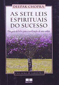 AS SETE LEIS ESPIRITUAIS DO SUCESSO (MINIEDIÇÃO) - CHOPRA, DEEPAK