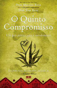 O QUINTO COMPROMISSO - RUIZ, DON MIGUEL