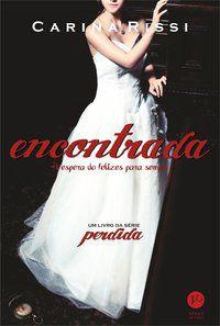 ENCONTRADA (VOL. 2 PERDIDA) - VOL. 2 - RISSI, CARINA