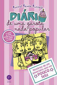 DIÁRIO DE UMA GAROTA NADA POPULAR 13 - RUSSELL, RACHEL RENÉE