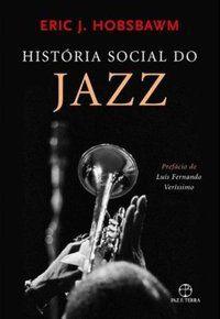 HISTÓRIA SOCIAL DO JAZZ - HOBSBAWM, ERIC J.