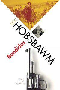 BANDIDOS - HOBSBAWM, ERIC J.