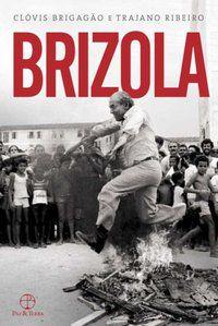 BRIZOLA - RIBEIRO, TRAJANO