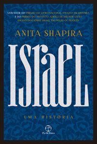 ISRAEL: UMA HISTÓRIA - SHAPIRA, ANITA